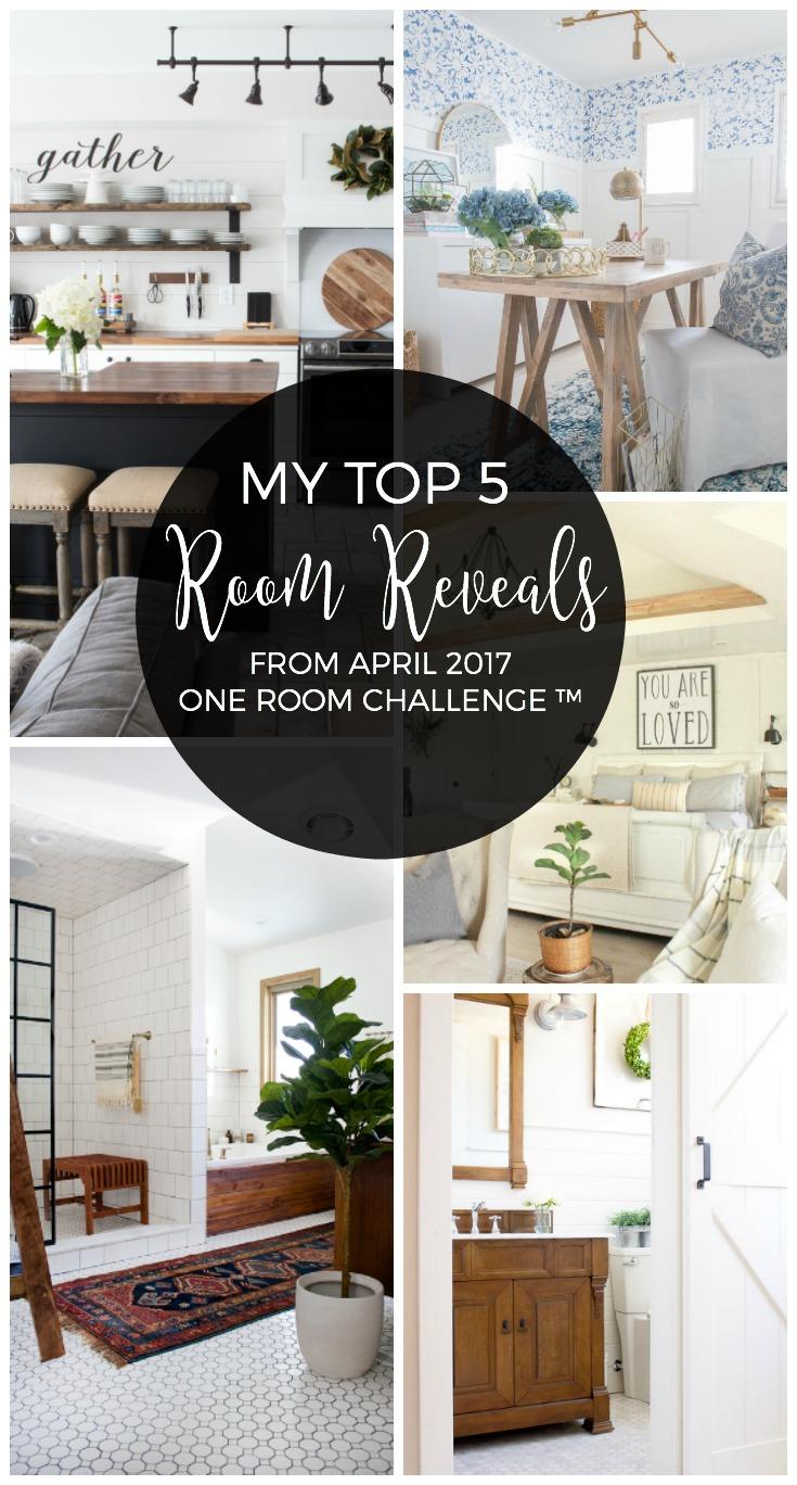 Spring 2017 One Room Challenge™ Top 5 Favorite Room Reveals!
